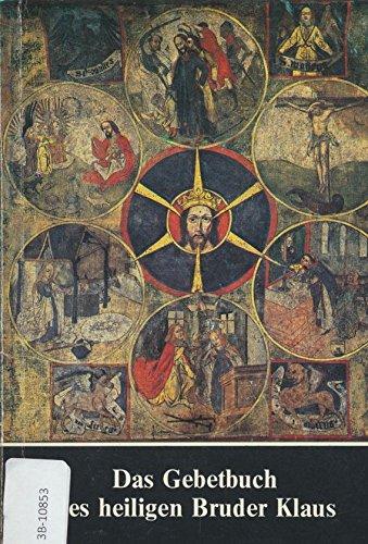 9783717107880: Das Gebetbuch des heiligen Bruder Klaus: Geheimnis der Mitte (Livre en allemand)