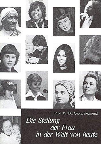 9783717108085: Die Stellung der Frau in der Welt von heute (German Edition)