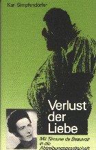 9783717109358: Verlust der Liebe: Mit Simone de Beauvoir in die Abtreibungsgesellschaft