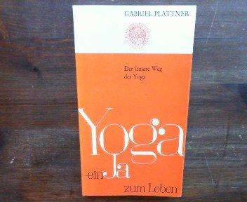 9783717202134: Yoga: Ein Ja zum Leben (German Edition)