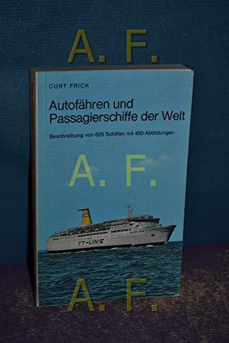 9783717202172: Autofähren und Passagierschiffe der Welt