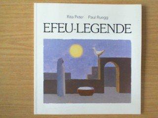 Efeu-Legende: Peter, Rita: