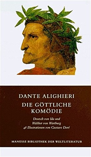 9783717510864: Die G�ttliche Kom�die. Ins Deutsche �bertragen von Ida und Walther von Wartburg, kommentiert von Walther von Wartburg, 48 Illustrationen nach Holzschnitten von Gustave Dor�.