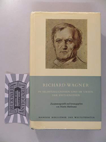 9783717514428: Richard Wagner in Selbstzeugnissen und im Urteil der Zeitgenossen