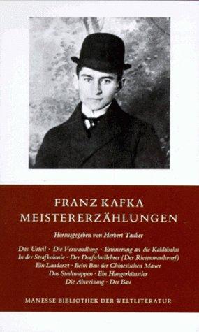 Meistererzahlungen (Manesse Bibliothek der Weltliteratur) (German Edition) (371751556X) by Kafka, Franz