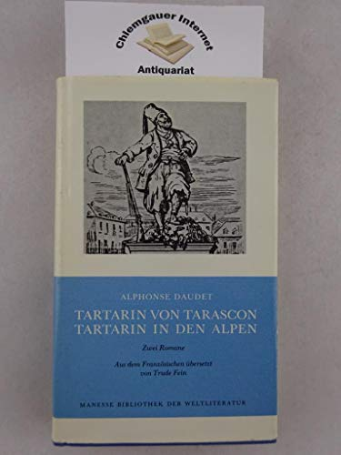 9783717515685: Tartarin von Tarascon. Tartarin in den Alpen. Zwei Romane