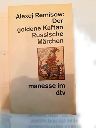 9783717516002: Der goldene Kaftan. Russische Märchen