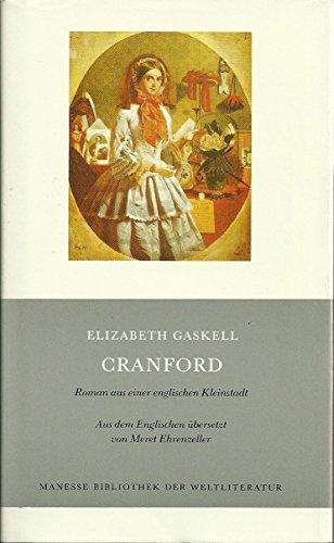 9783717516224: Cranford: Roman aus einer englischen Kleinstadt (Manesse Bibliothek der Weltliteratur)