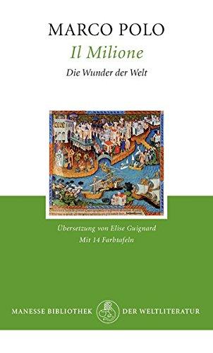 9783717516460: Il Milione. Die Wunder der Welt.
