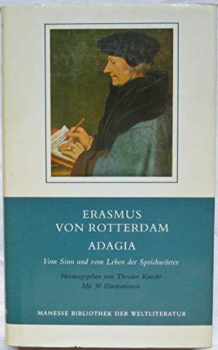 Adagia. Vom Sinn und vom Leben der: Erasmus, Desiderius von