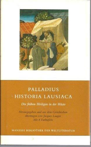9783717517368: Historia Lausiaca: Die fruhen Heiligen in der Wuste (Manesse Bibliothek der Weltliteratur) (German Edition)