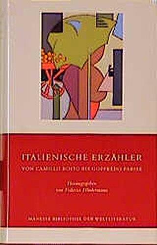 Italienische Erzähler von Camillo Boito bis Goffredo Parise: Hindermann, Federico (Hrsg.)