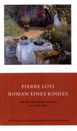 roman eines kindes: loti, pierre