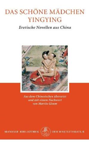 9783717519867: Das schöne Mädchen Yingying: Erotische Novellen aus China