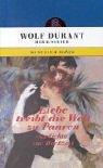 Liebe treibt die Welt zu Paaren : Durant, Wolf [Hrsg.]: