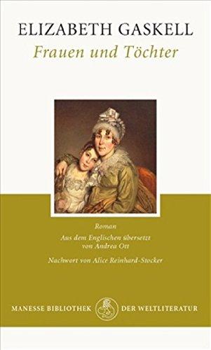Frauen und Töchter: Roman - Gaskell, Elizabeth