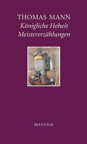 9783717590149: Königliche Hoheit / Meistererzählungen