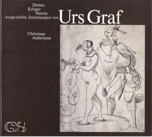9783718500154: Dirnen, Krieger, Narren: Ausgewählte Zeichnungen von Urs Graf (German Edition)