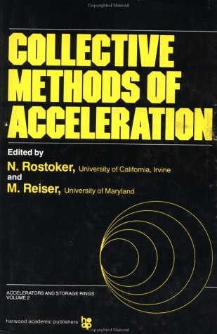 9783718600052: Collective Methods Of Accelera (Accelerators and Storage Rings Series)