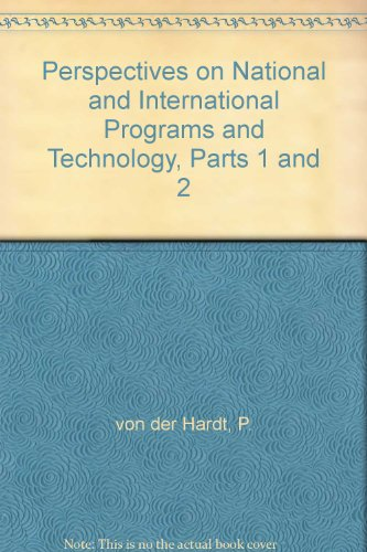 9783718600168: Perspectives on National and International Programs and Technology, Parts 1 and 2
