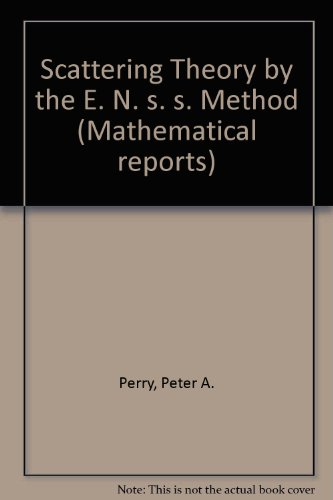 Mathmatical Properties V1 Pt 1 (Mathematical reports): Perry, Peter A.