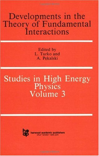 9783718601042: Develpments in the Theory of Fundamental Interactions (Studies in High Energy Physics Series)