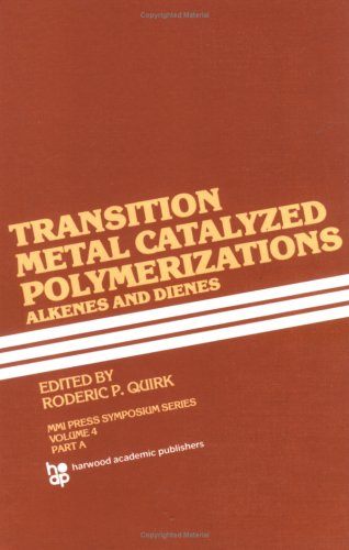 9783718601431: Transition Metal Catalyzed Polymerizations\-Alkenes and Dienes: Papers Presented at Eleventh Midland Macromolecular Meeting, Midland, Michigan, August 1981 (Mmi Press Symposium Series)