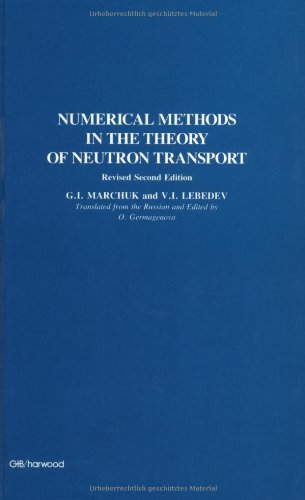 9783718601820: Numerical Methods in the Theory of Neutron Transport