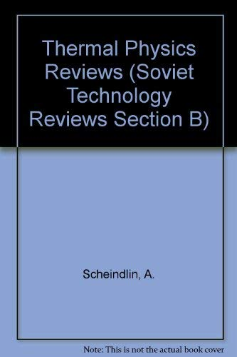 Thermal Physics Reviews Volume 1: Scheindlin, A.E.