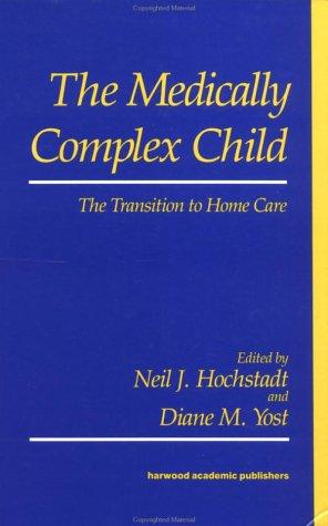 9783718605200: Medically Complex Child