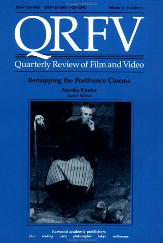 9783718605446: Remapping the Post-Franco Cinema (Quarterly review of film & video)