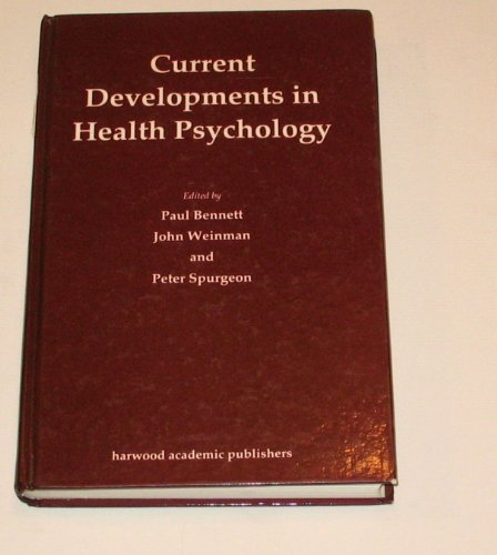 Current developments in health psychology: Weinman, Bennett