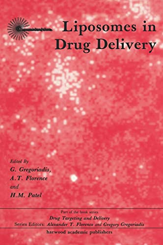 9783718652655: Liposomes in Drug Delivery (Drug Targeting and Delivery)
