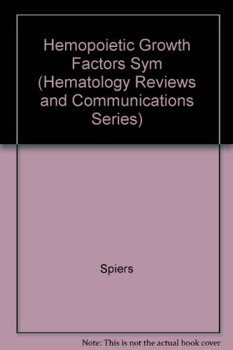 9783718652709: Hemopoietic Growth Factors Sym (Hematology Reviews and Communications Series)