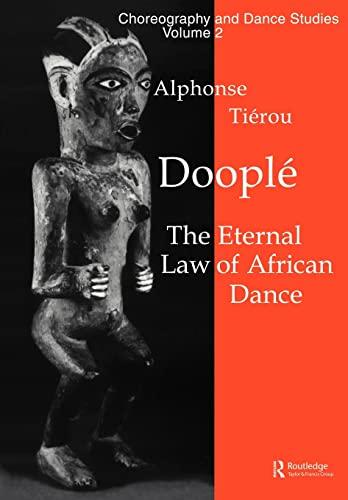 Doople AA: The Eternal Law of African Dance (Paperback): Alphonse Tierou