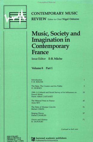 9783718654215: Music, Society and Imagination in Contemporary France (Contemporary Music Review)