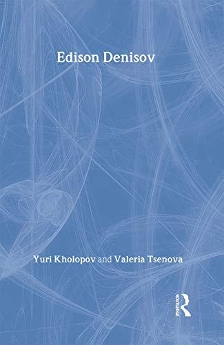 9783718654253: Edison Denisov (Contemporary Music Studies)