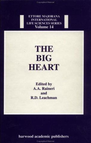 9783718655106: The Big Heart (Ettore Majorana International Life Sciences Series,) (Vol 14)