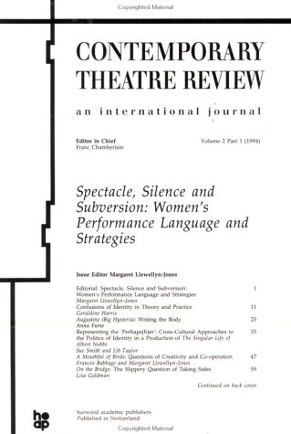 9783718655151: Spectacle, Silence and Subversion: Women's Performance Language and Strategies (Contemporary Theatre Review)