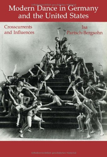 9783718655571: Modern Dance in Germany and the United States: Crosscurrents and Influences (Choreography and Dance Studies Series)