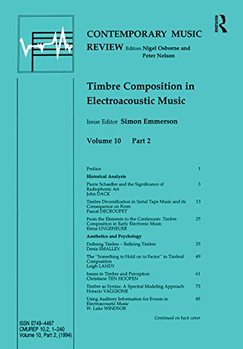 9783718655724: Timbre Composition in Electroacoustic Music (Contemporary Music Review)