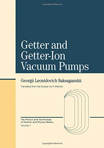 9783718656684: Getter And Getter-Ion Vacuum Pumps (Physics and Technology of Particle and Photon Beams / , Vol 7)