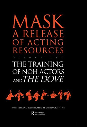 9783718657155: The Training of Noh Actors and The Dove (Mask) (Vol 2)