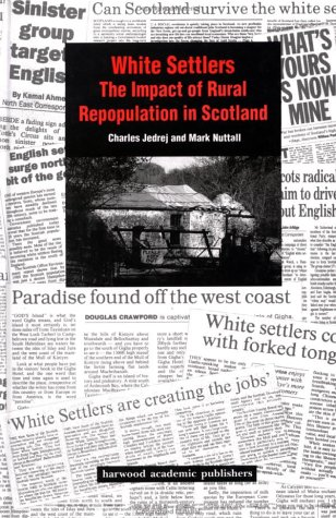 9783718657520: White Settlers: The Impact of Rural Repopulation in Scotland