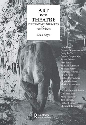 9783718657889: Art Into Theatre: Performance Interviews and Documents