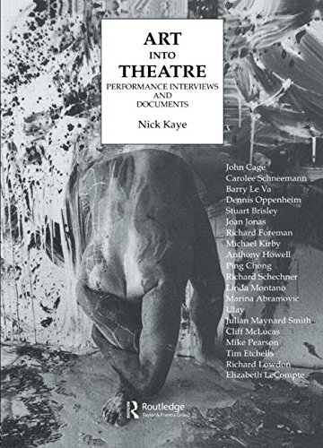 9783718657896: Art Into Theatre: Performance Interviews and Documents