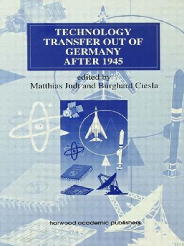 9783718658220: Technology Transfer out of Germany after 1945 (Routledge Studies in the History of Science, Technology and Medicine)