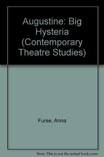 9783718659364: Augustine: Big Hysteria (Contemporary Theatre Studies)