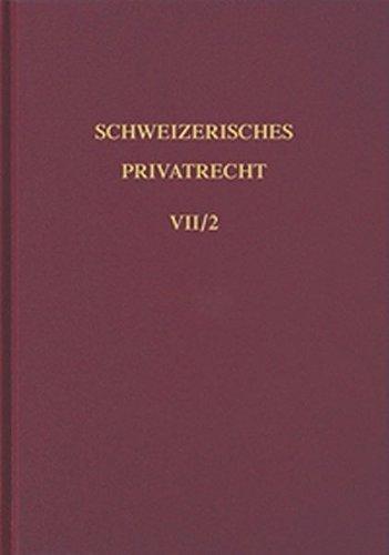 Schweizerisches Privatrecht, 8 Bde. in Tl.-Bdn., Bd.7/2, Obligationenrecht, Besondere ...