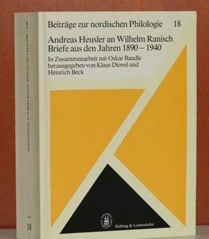 Andreas Heusler an Wilhelm Ranisch: Briefe aus: Heusler, Andreas
